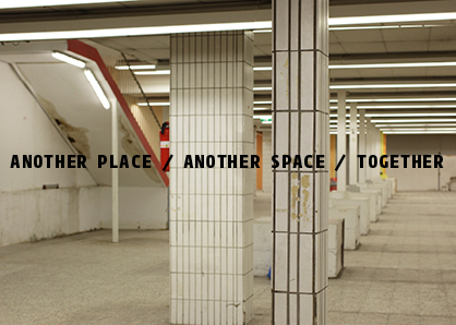 Another Place / Another Space / Together