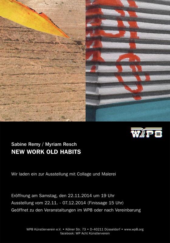 Ausstellung im WP8 - Sabine Remy und Myriam Resch - New works old habits